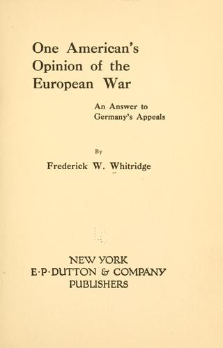 One American's opinion of the European War