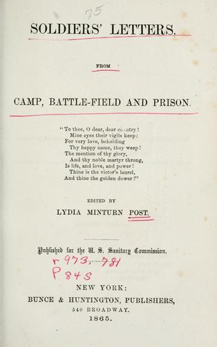 Soldiers' letters, from camp, battlefield and prison