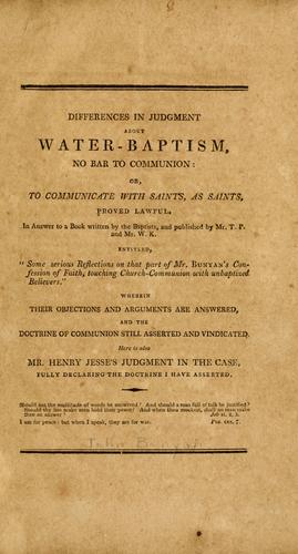 Download Differences in judgment about water-baptism, no bar to communion