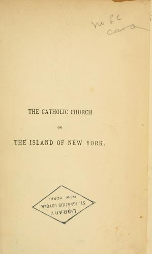 Download A brief sketch of the early history of the Catholic Church on the island of New York