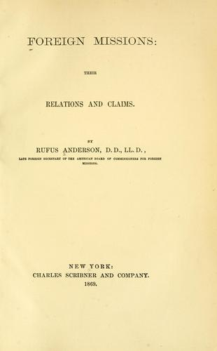 Download Foreign missions, their relations and claims