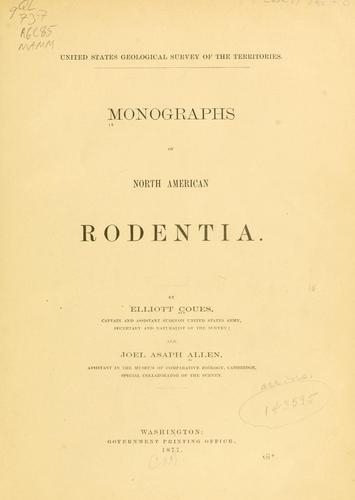 Monographs of North American Rodentia.