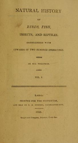 Natural history of birds, fish, insects, and reptiles