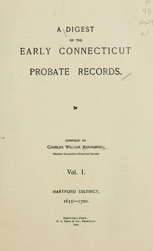 Download A digest of the early Connecticut probate records.