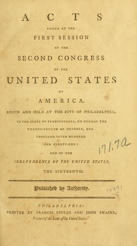 Acts passed at the first session of the Second Congress of the United States of America by United States