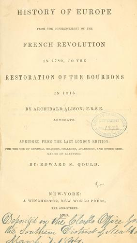 Download History of Europe from the commencement of the French Revolution in 1789, to the restoration of the Bourbons in 1815