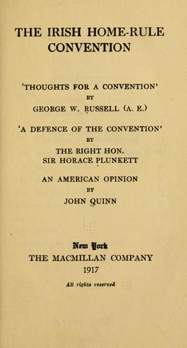 The Irish home-rule convention by George William Russell