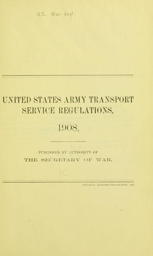 United States army transport service regulations, 1908.