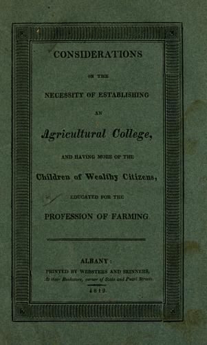 Considerations on the necessity  of establishing an agricultural college