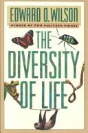 The diversity of life by Edward Osborne Wilson