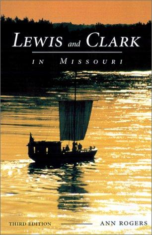 Lewis and Clark in Missouri