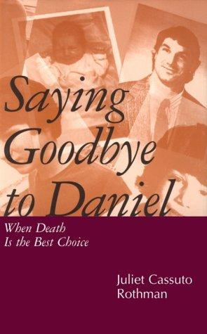 Saying goodbye to Daniel