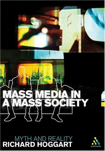 Download Mass Media In A Mass Society