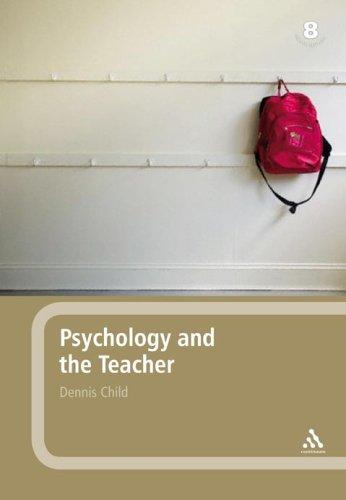 Download Psychology and the Teacher