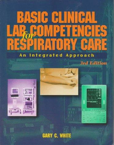 Download Basic clinical lab competencies for respiratory care