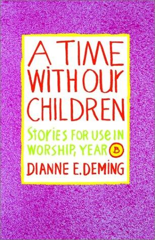 Download A Time With Our Children