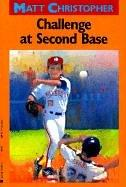 Download Challenge at Second Base (Matt Christopher Sports Classics)