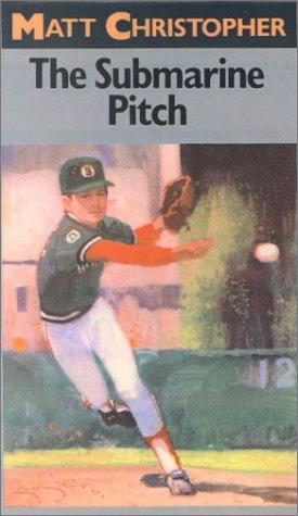 Download The Submarine Pitch (Matt Christopher Sports Classics)