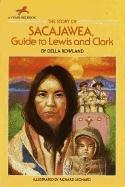 The Story of Sacajawea