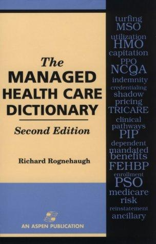The managed health care dictionary