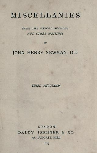 Download Miscellanies from the Oxford sermons and other writings of John Henry Newman.