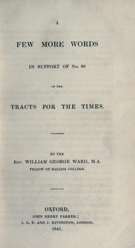 A few more words in support of no. 90 of the Tracts for the times