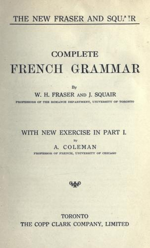 The new Fraser and Squair complete French grammar