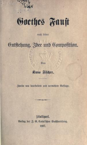Download Goethes Faust nach seiner Entstehung, Idee und Composition.