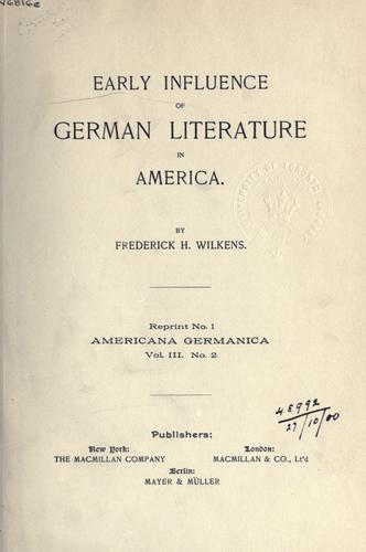 Download Early influence of German literature in America.