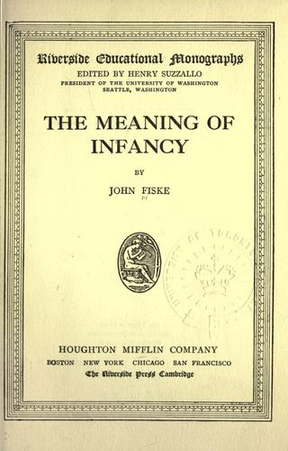 The meaning of infancy.