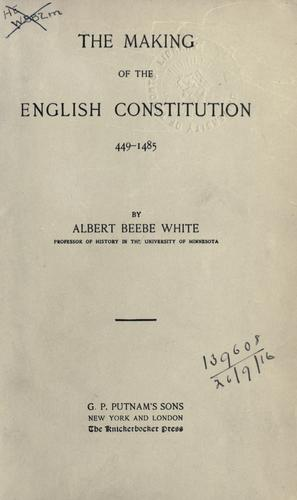 Download The making of the English constitution, 449-1485.