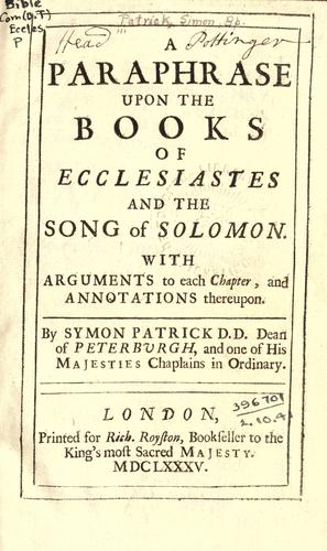 A paraphrase upon the books of Ecclesiastes, and the Song of Solomon
