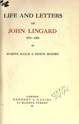 Life and letters of John Lingard, 1771-1851