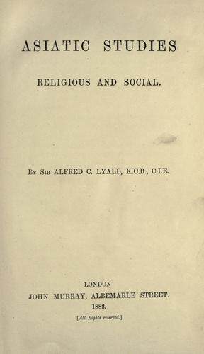 Asiatic studies, religious and social.