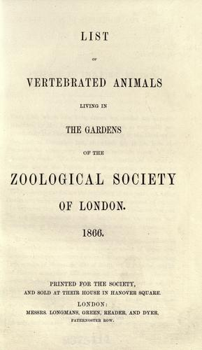 List of vertebrated animals living in the gardens of the Zoological Society of London …