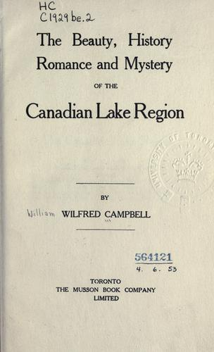 Download The beauty, history, romance and mystery of the Canadian lake region