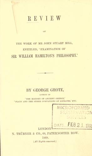 Download Review of the work of Mr. John Stuart Mill, entitled, 'Examination of Sir William Hamilton's philosophy'