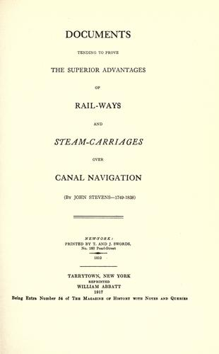 Download Documents tending to prove the superior advantages of rail-ways and steam-carriages over canal navigation