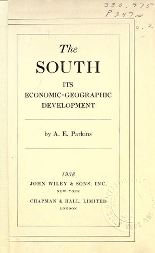 The South, its economic-geographic development