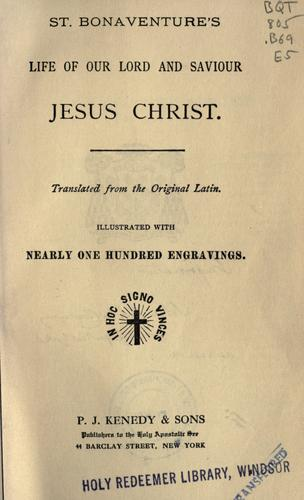 Download St. Bonaventure's Life of our Lord and Saviour Jesus Christ