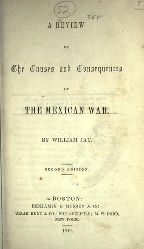 A review of the causes and consequences of the Mexican war.