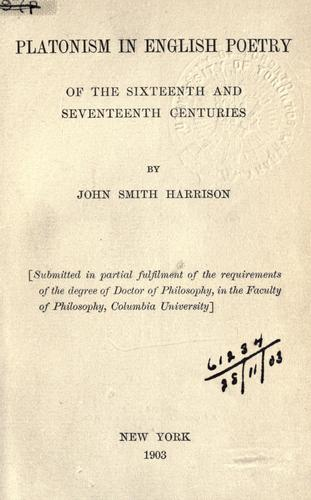 Download Platonism in English poetry of the sixteenth and seventeenth centuries