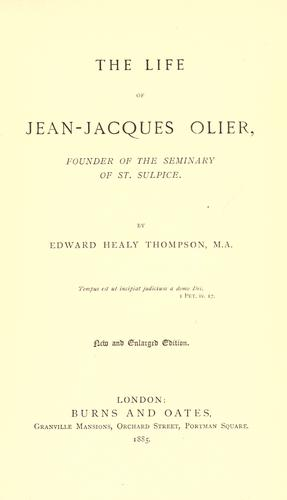 The life of Jean-Jacques Olier