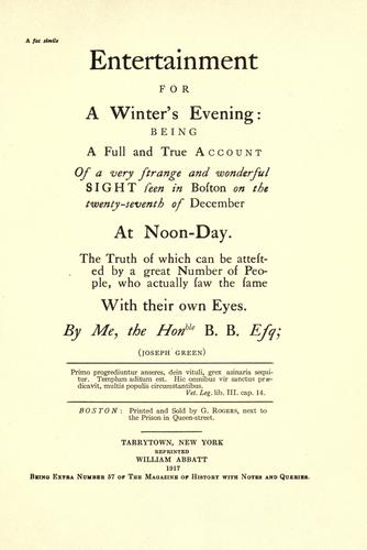 Entertainment for a winter's evening: being a full and true account of a very strange and wonderful sight seen in Boston on the twenty-seventh of December at noon-day.