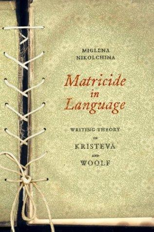 Matricide in language by Miglena Nikolchina