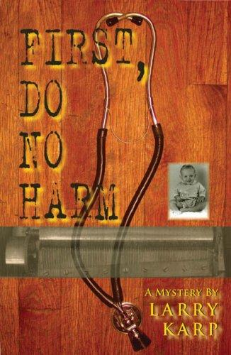 Download First, Do No Harm LARGE TYPE EDITION