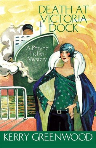 Download Death at Victoria Dock LARGE TYPE (Phryne Fisher Mysteries)