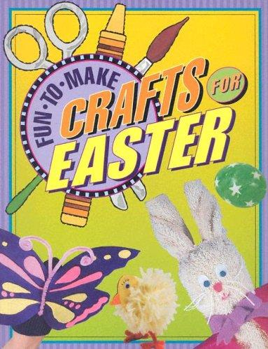 Download Fun-to-Make Crafts For Easter
