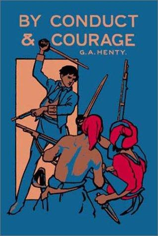 Download By Conduct and Courage