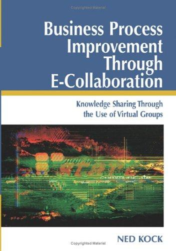 Download Business Process Improvement Through E-collaboration